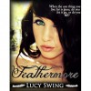 Feathermore (Feathermore #1) - Lucy Swing