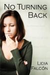 No Turning Back - Lidia Falcón, Jessica Knauss