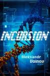 Incursion - Aleksandr Voinov