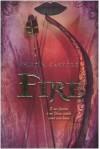 Fire - Kristin Cashore, Caterina Resta