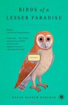 Birds of a Lesser Paradise: Stories - Megan Mayhew Bergman