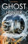 Ghosthunter: Das Licht, das tötet - Derek Meister