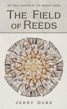 The Field of Reeds (Imhotep Book 4) - Kyle Mohler, Ted Palik, Jerry Dubs