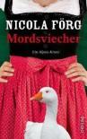 Mordsviecher - Nicola Förg