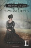 The Lady Who Lived Again - Thomasine Rappold