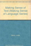 Making Sense of Text (Making Sense of Language Series) - Linda Gerot, Peter Wignell