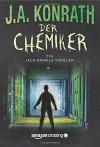 Der Chemiker (Ein Jack Daniels Thriller, Band 4) - J.A. Konrath, Peter Zmyj