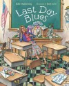 Last Day Blues - Julie Danneberg, Judy Love