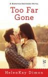 Too Far Gone (A Hanover Brothers Novel) - HelenKay Dimon