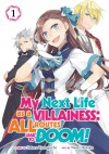 My Next Life as a Villainess: All Routes Lead to Doom! (Manga) Vol. 1 - Satoru Yamaguchi