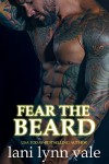 Fear the Beard (The Dixie Warden Rejects MC Book 2) - Lani Lynn Vale