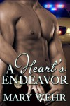 A Heart's Endeavor - Mary Wehr