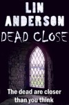 Dead Close (A Short Story) - Lin Anderson