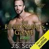 The Billionaire's Game ~ Kade (The Billionaire's Obsession, #4) - Elizabeth Powers, J.S. Scott