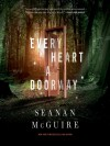 Every Heart a Doorway - Seanan McGuire, Cynthia Hopkins