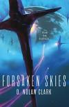 Forsaken Skies (Silence) - D. Nolan Clark