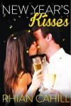 New Year's Kisses - Rhian Cahill