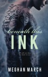 Beneath This Ink (Volume 2) - Meghan March