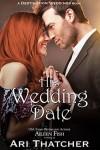 His Wedding Date (Destination Weddings Series) - Ari Thatcher