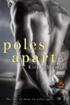 Poles Apart - Kirsty Moseley