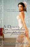 A Duke's Scandalous Temptation - Char Marie Adles