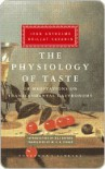 The Physiology of Taste: Or, Meditations on Transcendental Gastronomy (Harvest/Hbj Book) - Jean Anthelme Brillat-Savarin