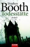 Todesstätte  - Stephen Booth