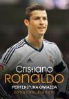 Cristiano Ronaldo Perfekcyjna gwiazda - Santiago Siguero