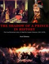The Shadow of a Prince in History - Aurel Danescu