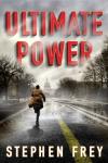 Ultimate Power - Stephen Frey