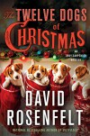 The Twelve Dogs of Christmas: An Andy Carpenter Mystery (An Andy Carpenter Novel) - David Rosenfelt