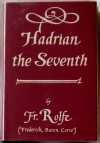 Hadrian the Seventh - Frederick Rolfe, Baron Corvo, W.A. Dwiggins