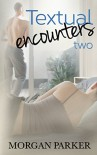 Textual Encounters: 2 - Morgan Parker
