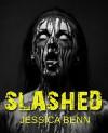 Slashed - Jessica Benn
