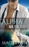 Eligible Billionaire: Alpha Mated #1 (Alpha Billionaire Werewolf Shifter Romance) - Mac Flynn