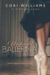 Midnight Ballerina - Cori Williams
