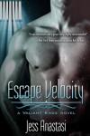 Escape Velocity - Jess Anastasi