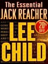 The Essential Jack Reacher 10-Book Bundle: Persuader, The Enemy, One Shot, The Hard Way, Bad Luck and Trouble, Nothing to Lose, Gone Tomorrow, 61 Hours, Worth Dying For, The Affair - Lee Child