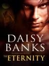 To Eternity - Daisy Banks