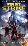 Syndicate Wars: First Strike (Seppukarian Book 1) - George S. Mahaffey Jr., Kyle Noe, Justin Sloan