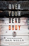 Over Your Dead Body (John Cleaver) - Dan Wells