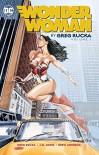 Wonder Woman By Greg Rucka Vol. 1 - Greg Rucka