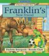 Franklin's New Friend: Read-Aloud Edition - Paulette Bourgeois, Brenda Clark