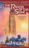 Rider of the Sidhe - Kenneth C. Flint
