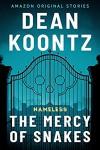 The Mercy of Snakes - Dean Koontz