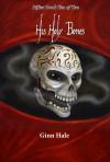 His Holy Bones - Ginn Hale