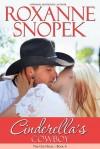 Cinderella's Cowboy - Roxanne Snopek