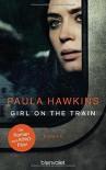 Girl on the Train: Der Roman zum Kinofilm - Paula Hawkins, Christoph Göhler