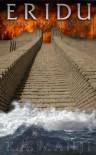 Eridu: Noah's Final Conquest - K. A. Manji
