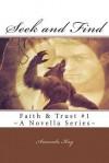 Seek and Find: Faith & Trust #1 - Amanda Kay
